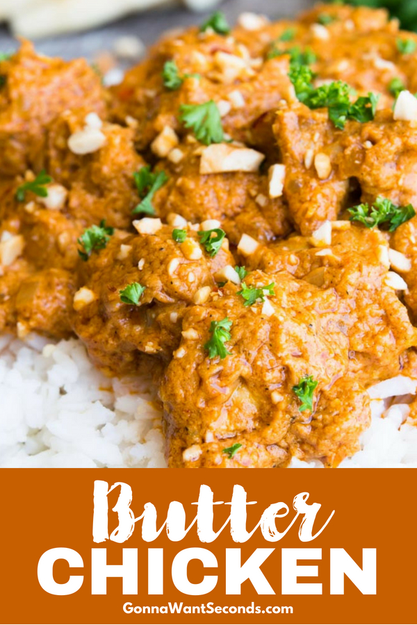 This quick version of Butter Chicken is a game-changer! No marinating required, it still yields restaurant-quality, full-flavored, tender buttery chicken. #Butter #Chicken #Recipe #Indian #Dinner #Easy #Garlic #Thighs #Sauce #Masala #Creamy #Tasty #Homemade #Spicy #WhatToServe #Rice #RestaurantStyle #Authentic #Skillet #InstantPot #CrockPot
