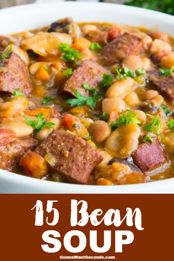 Grandma's Easy Old Fashioned Recipe for 15 Bean Soup is perfect for cool winter nights. Warm, Thick and Hearty with a punch of smoky flavor in every bite! #15BeanSoup #Soup