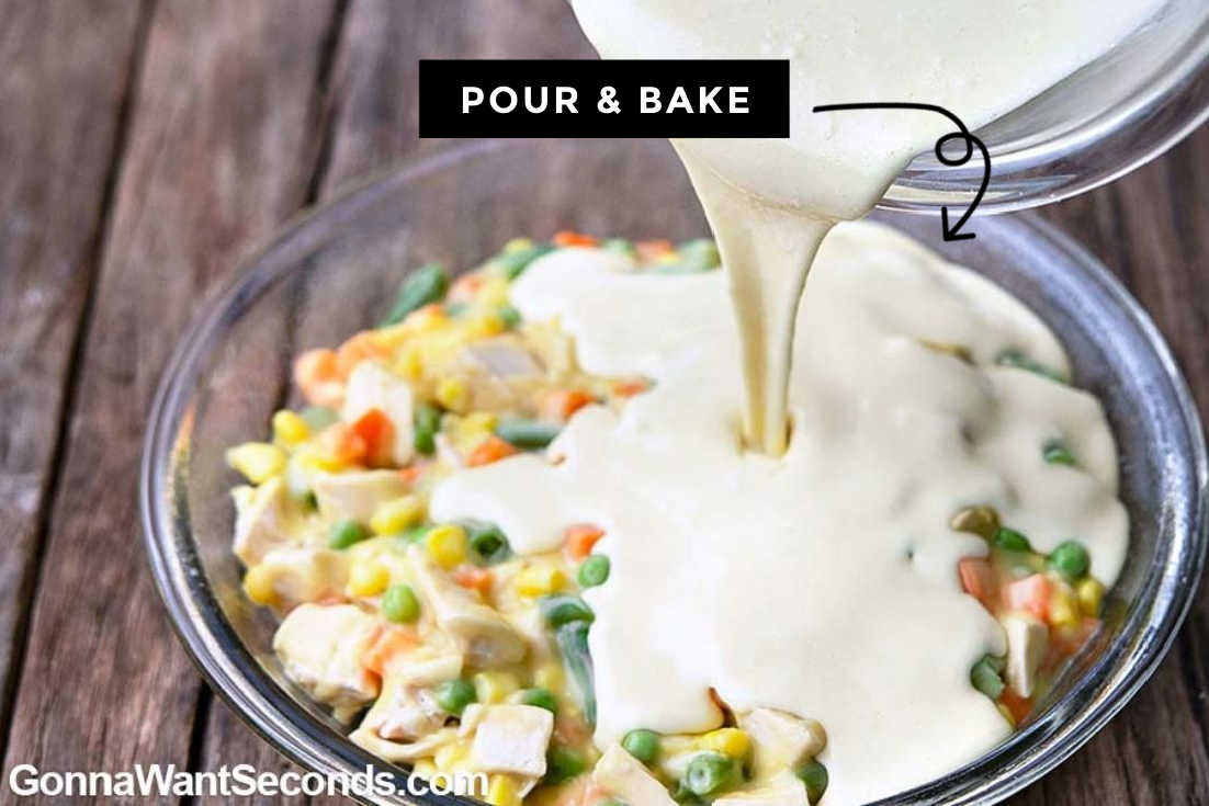 How to make Bisquick Chicken Pot Pie, pouring mixtures in a baking pan